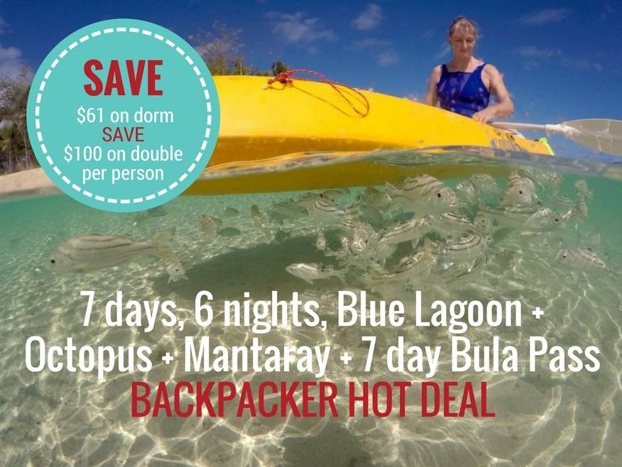 7 days, 6 nights, Blue Lagoon + Octopus + Mantaray + 7 day Bula Pass BACKPACKER HOT DEAL
