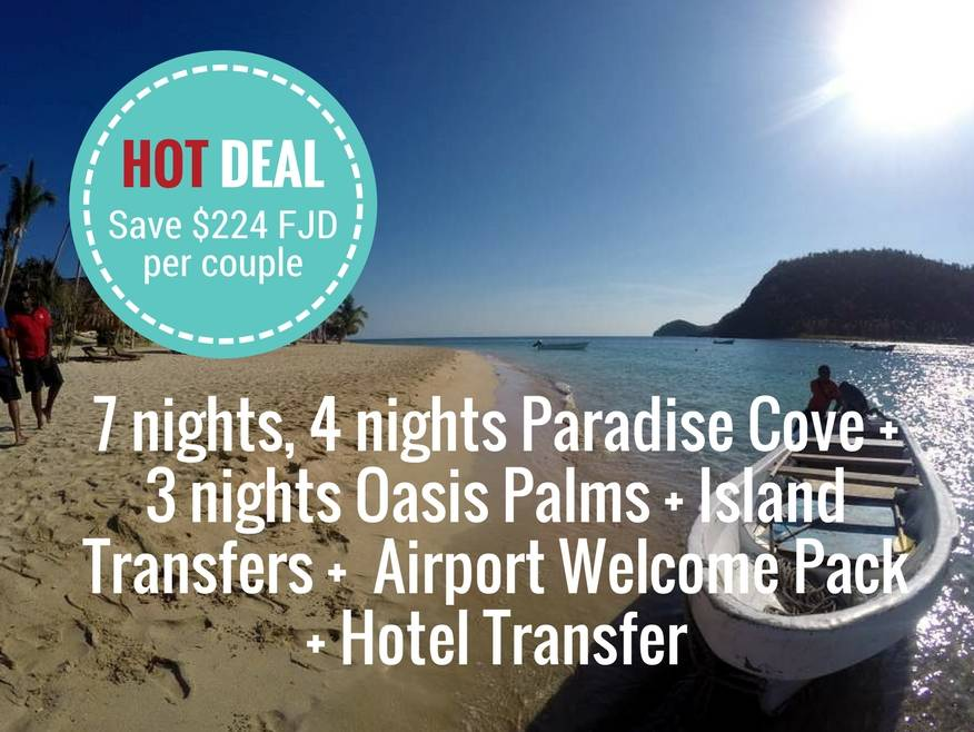 7 nights, 4 nights Paradise Cove + 3 nights Oasis Palms + Island Transfers in Captains Lounge + Airport Meet & Greet + Hotel Transfer - DISCOUNTED